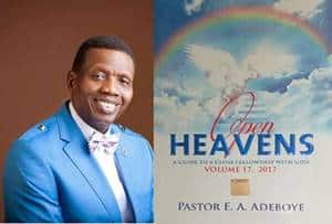 Open Heavens 6 November 2017: Monday daily devotional by Pastor Adeboye – He Responds To Love