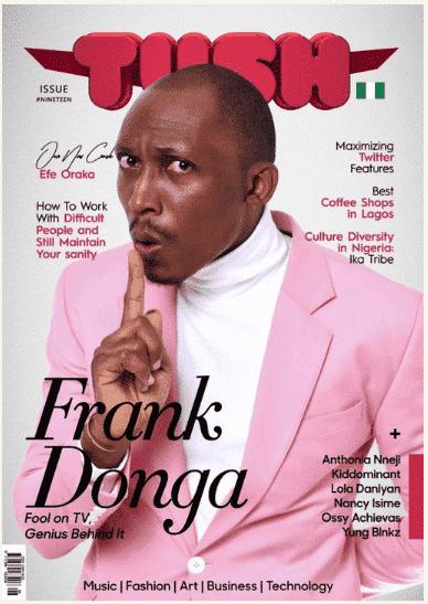 Photo of Hilarious; Frank Donga And Wofai Fada On TushMagazine Issue 19 Cover