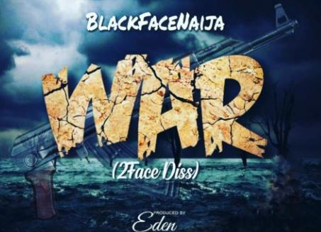 Photo of Listen to Blackface's 2face diss track, 'War'