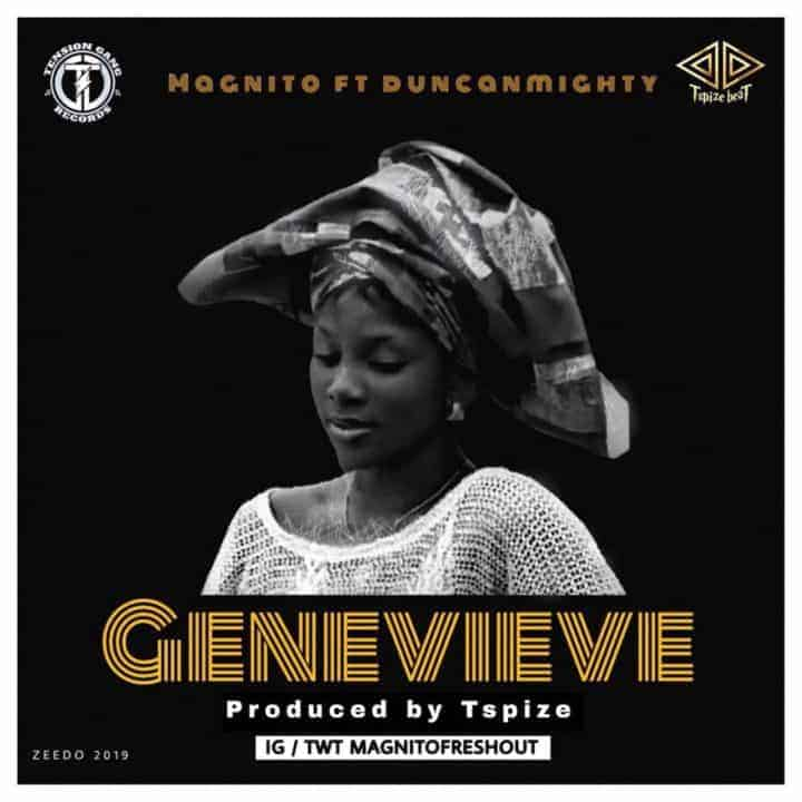"Photo of New Music: Magnito ft Duncan Mighty – ""Genevieve"""