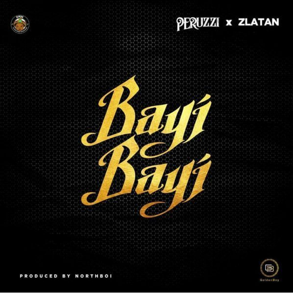 "Photo of Peruzzi & Zlatan link up for ""Bayi Bayi"""
