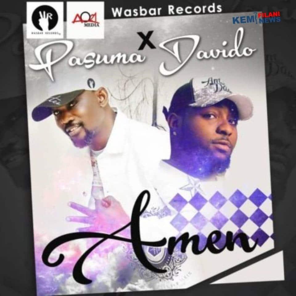 download mp3 Pasuma ft Davido - Amen mp3 download