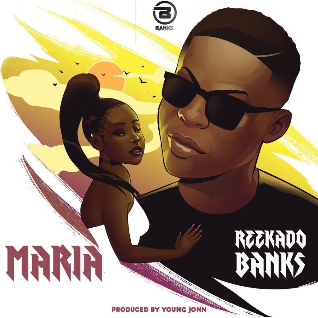 download mp3 Reekado Banks - Maria mp3 download new song