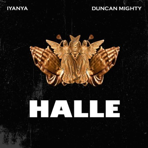 new music Download mp3 Iyanya ft Duncan Mighty - Halle mp3 download new song