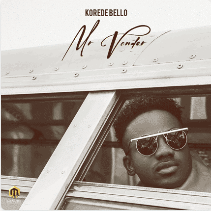 download mp3 Korede Bello - Mr Vendor mp3 download