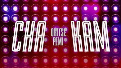 download mp3 Oritse Femi - chak am mp3 download