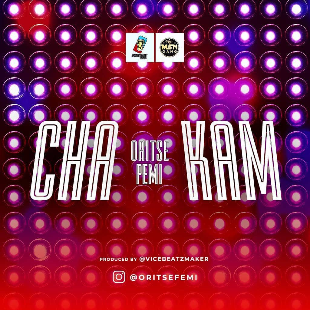download mp3 Oritse Femi - chak am mp3 download