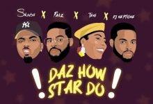 Skiibii ft Teni Falz DJ Neptune Daz How Star Do