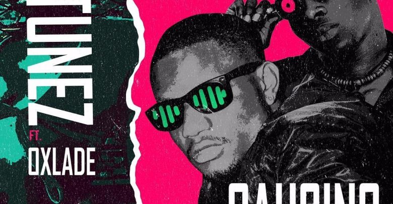 download mp3 DJ Tunez ft. Oxlade - Causing Trouble mp3 download