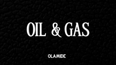 download mp3 Olamide - Oil & Gas mp3 download