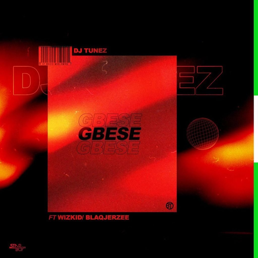 download mp3 dj tunez ft wizkid blaqjerzee gbese mp3 download