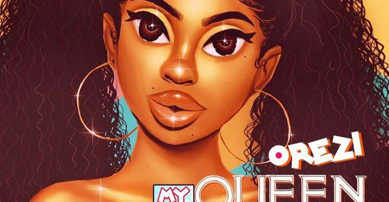 download mp3 orezi - my queen mp3 download