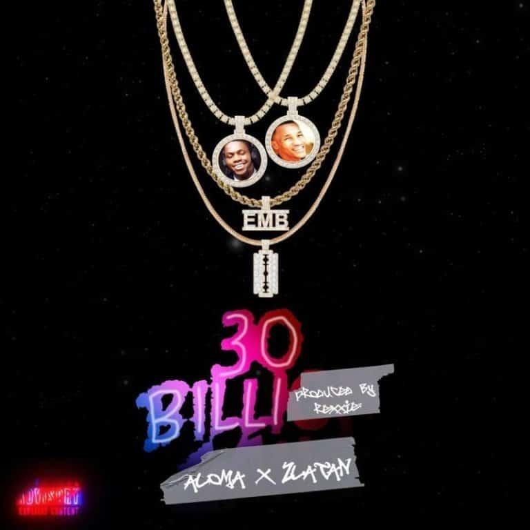 aloma ft zlatan - 30BG 30 Billi