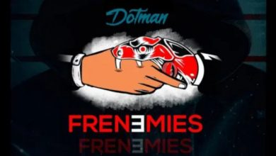 download mp3 Dotman - Frenemies mp3 Download
