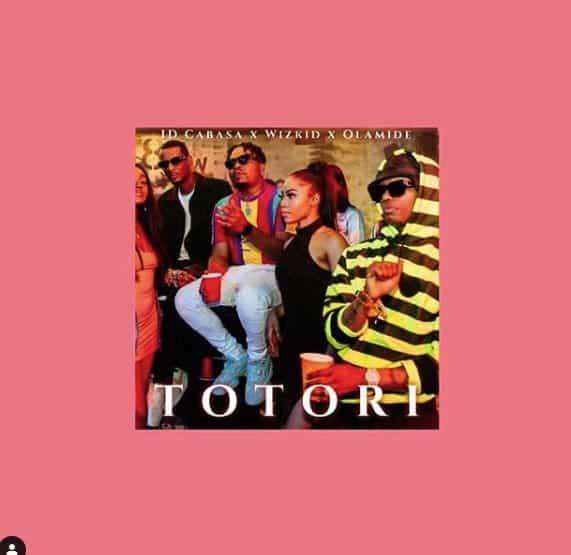 download Id cabasa ft wizkid olamide totori download