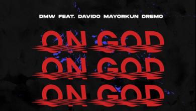 Download mp3 DMW – On God ft. Davido, Mayorkun & Dremo MP3 Download