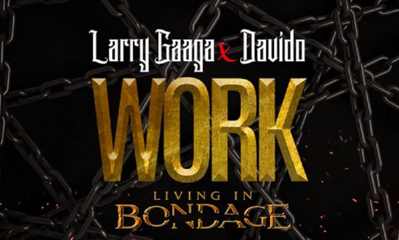 download mp3 Larry Gaaga ft. Davido – Work mp3 download