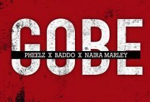 Photo of Pheelz, Olamide, Naira Marley – Gobe