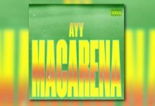 Photo of Tyga – Ayy Macarena