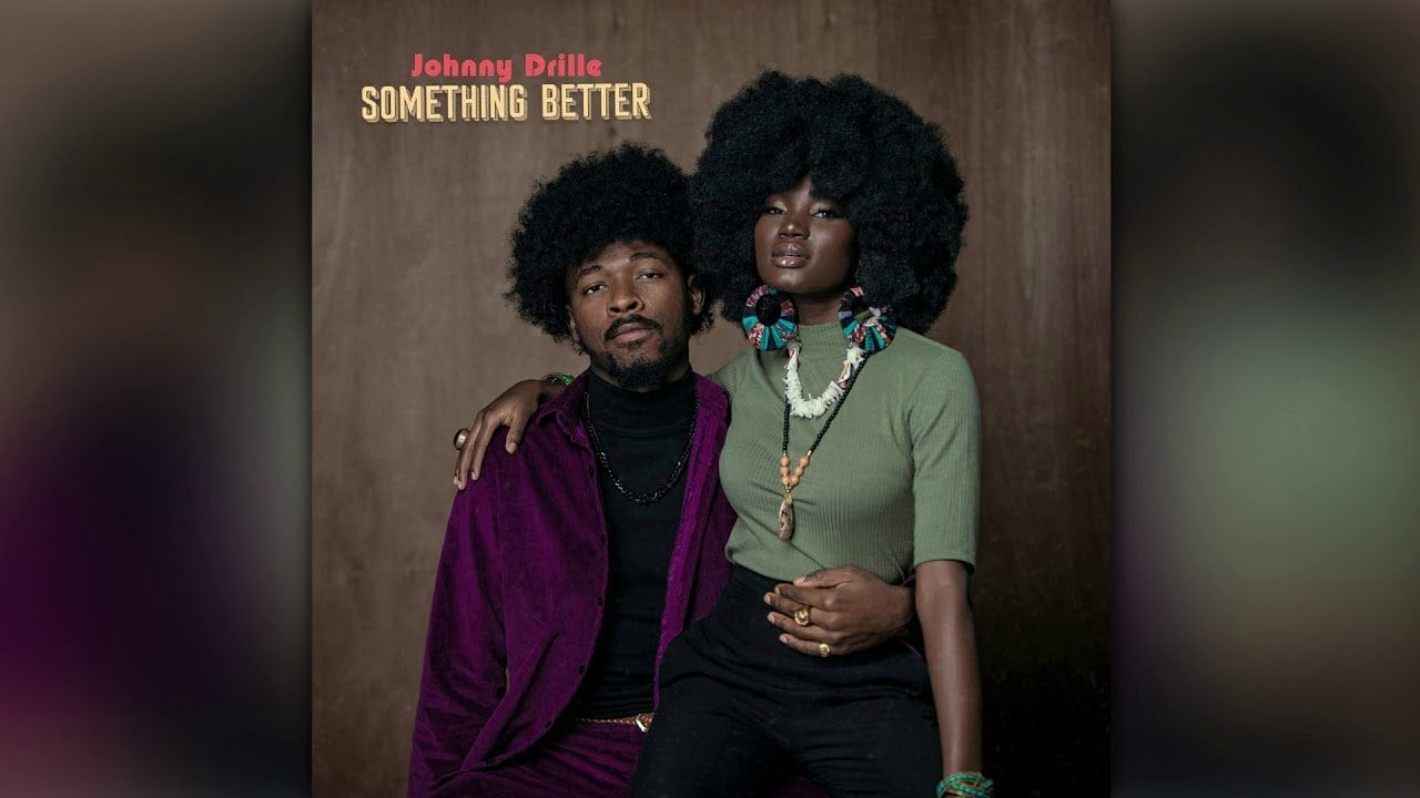 Download mp3 johnny drille something better mp3 download
