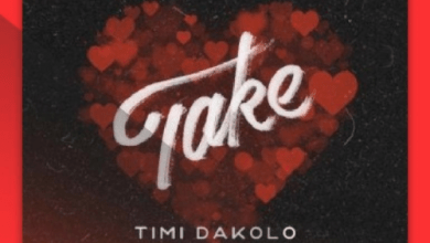Photo of New Music & Lyrics: Timi Dakolo ft. Olamide – Take