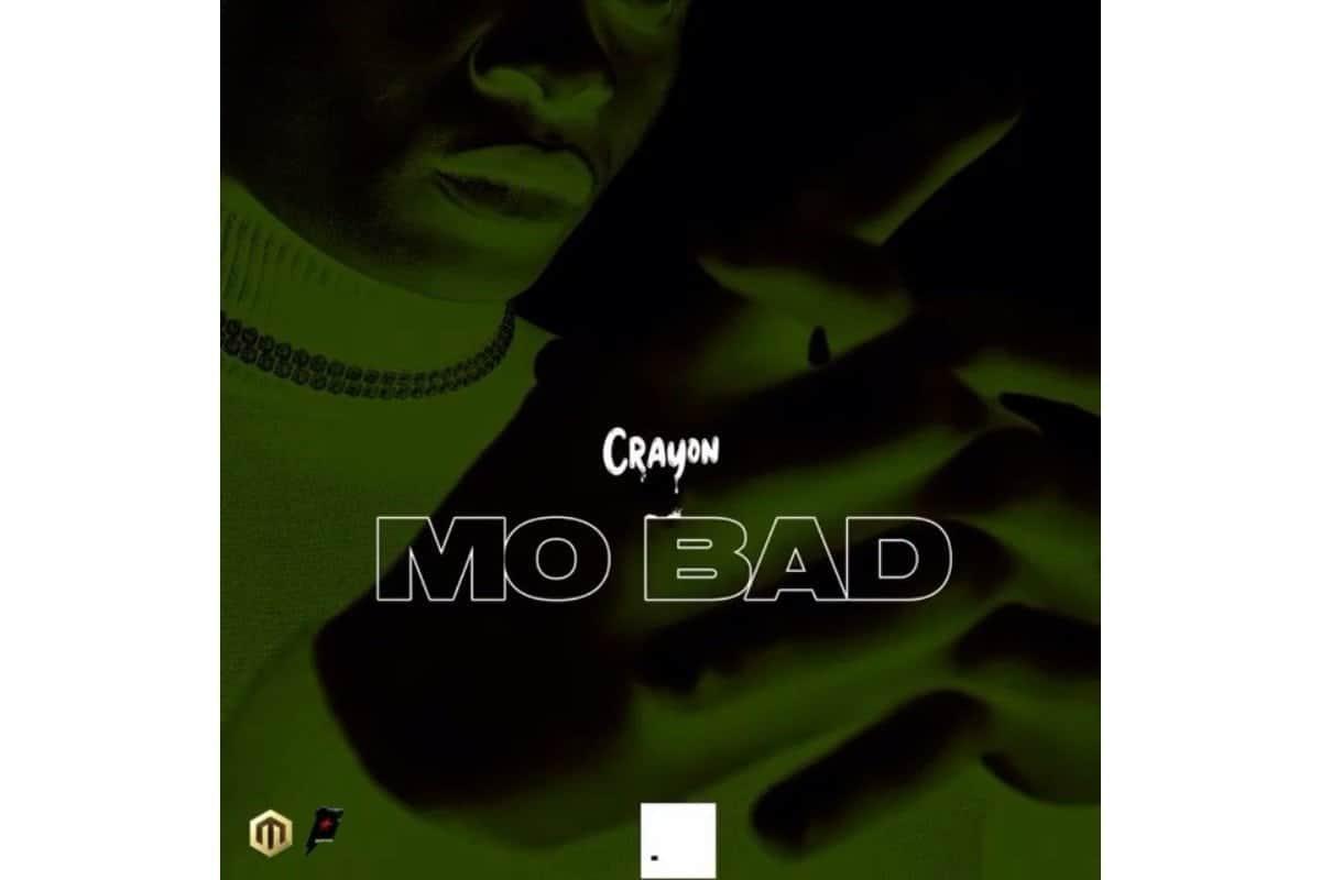 DownlCrayon - Mo Bad oad MP3 Crayon Mo bad lyrics MP3 download