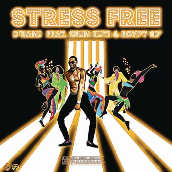 "Photo of Music: D'banj – ""Stress Free"" ft. Seun Kuti, Egypt 80"