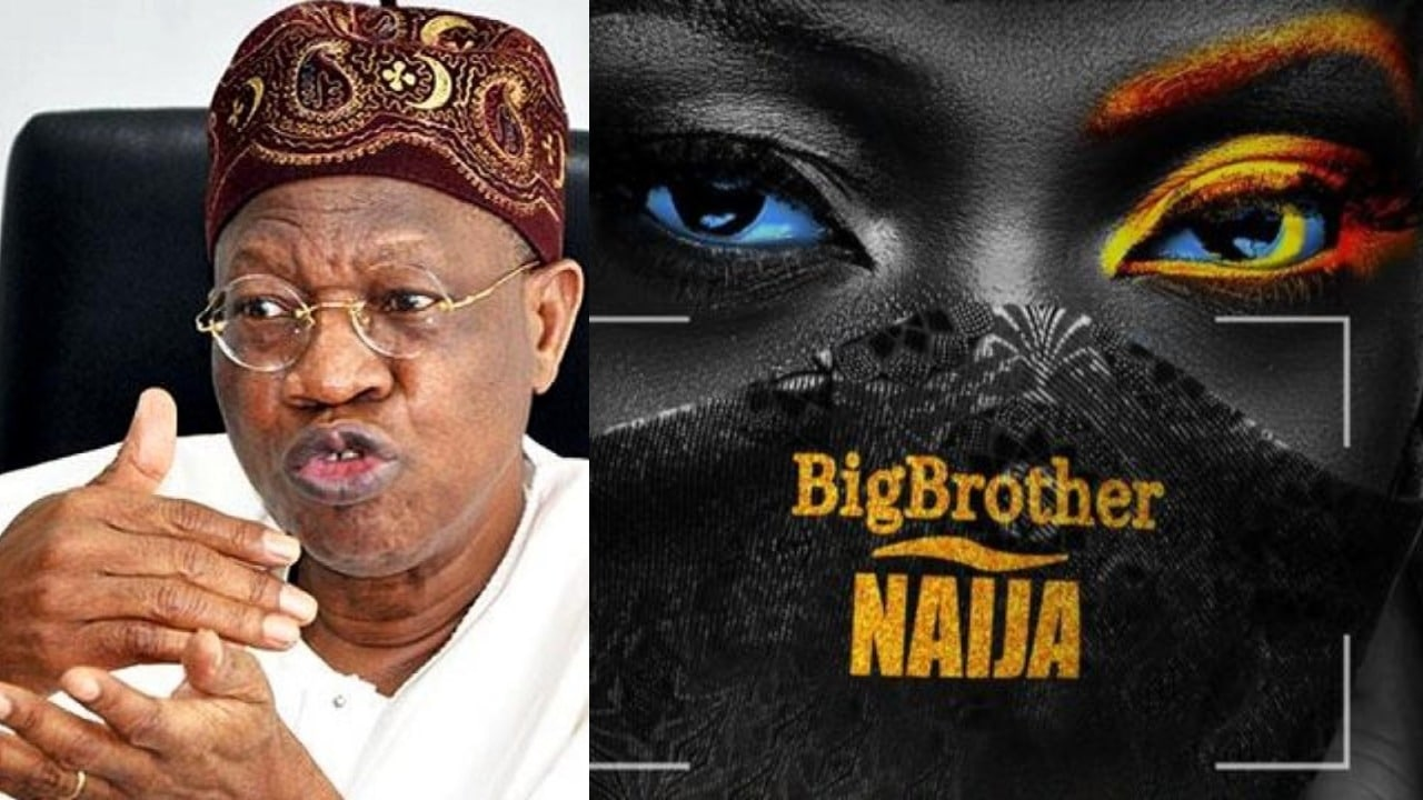 Photo of Minister of information and culture, Lai Mohammed, asks (NBC) to stop airing BBNaija show | Details