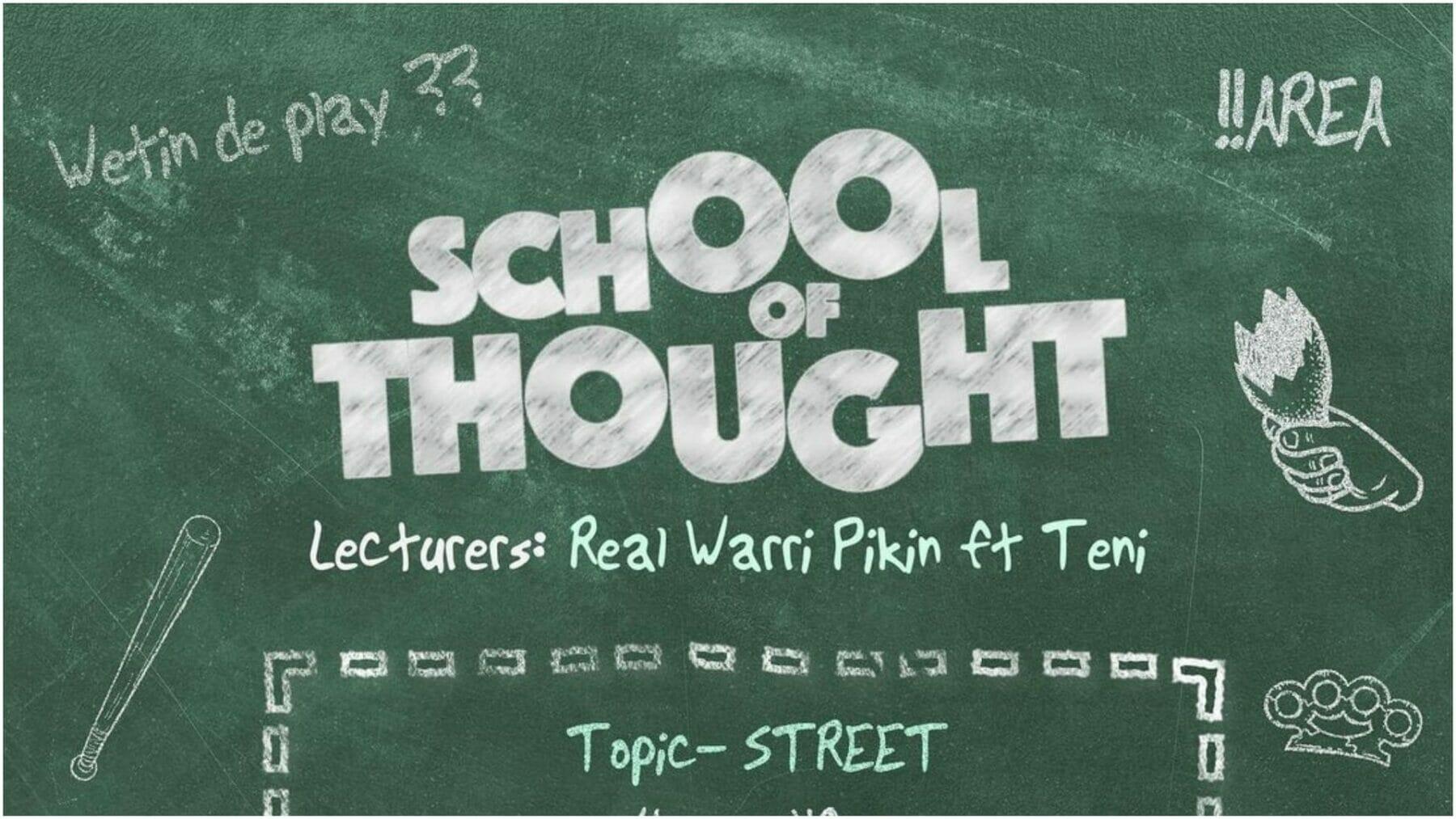 Real Warri Pikin - School of Thought