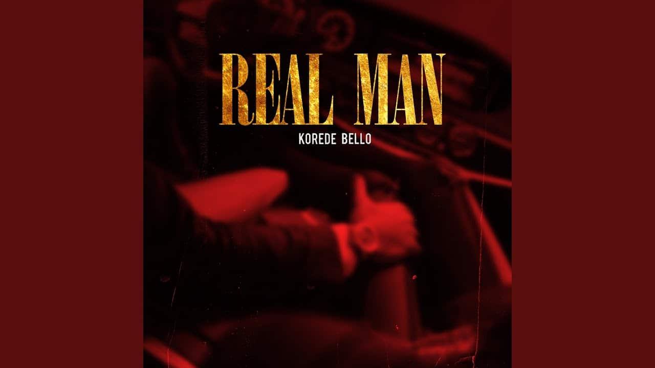 Korede-Bello - Real-man