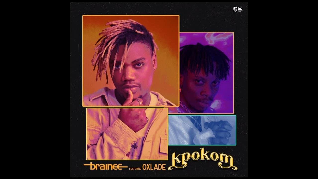 Brainee feat. Oxlade – Kpokom