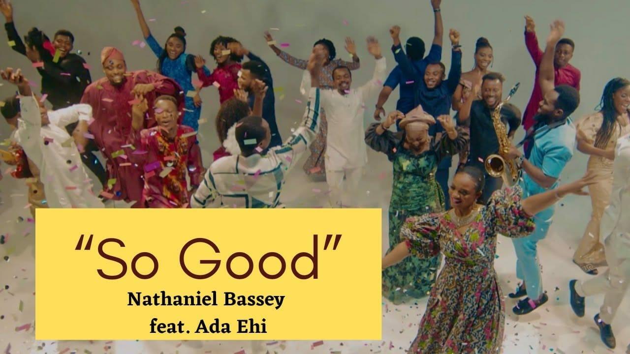Nathaniel-Bassey-feat.-Ada-Ehi-–-So-Good