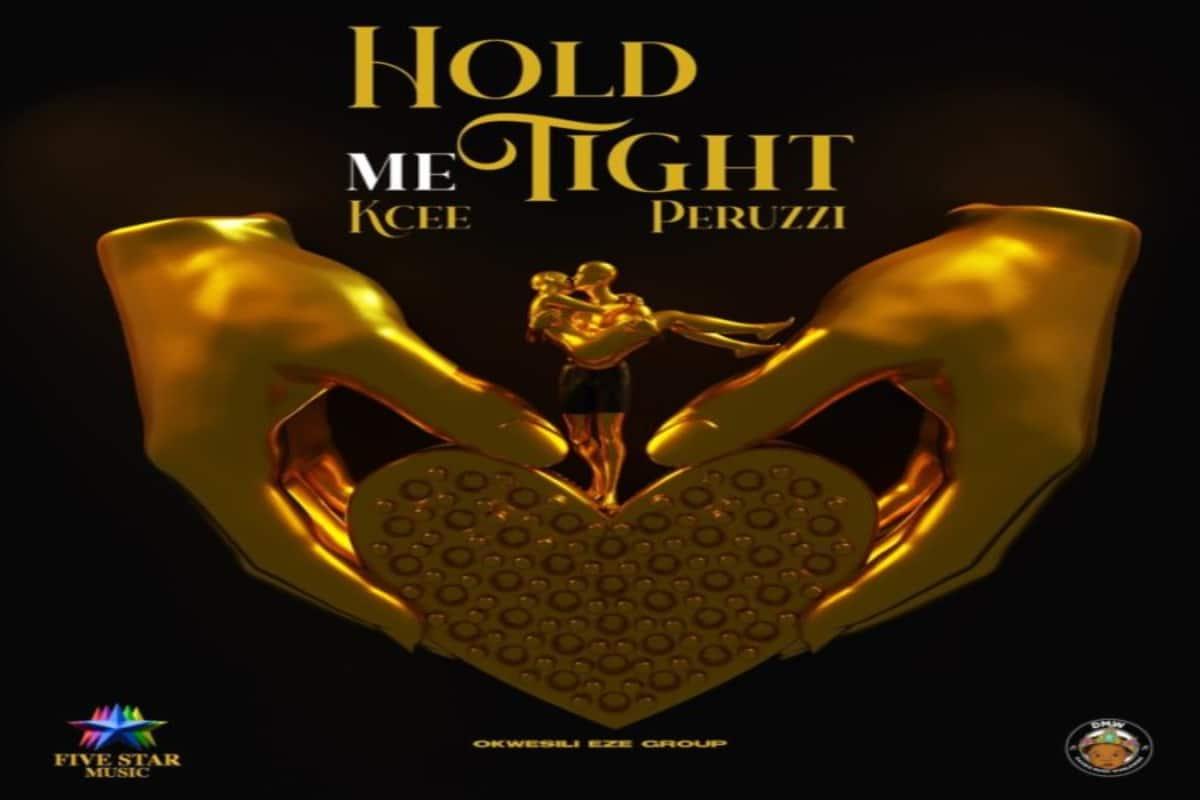 Music: KCee feat. Peruzzi & Okwesili Eze Group – Hold Me Tight