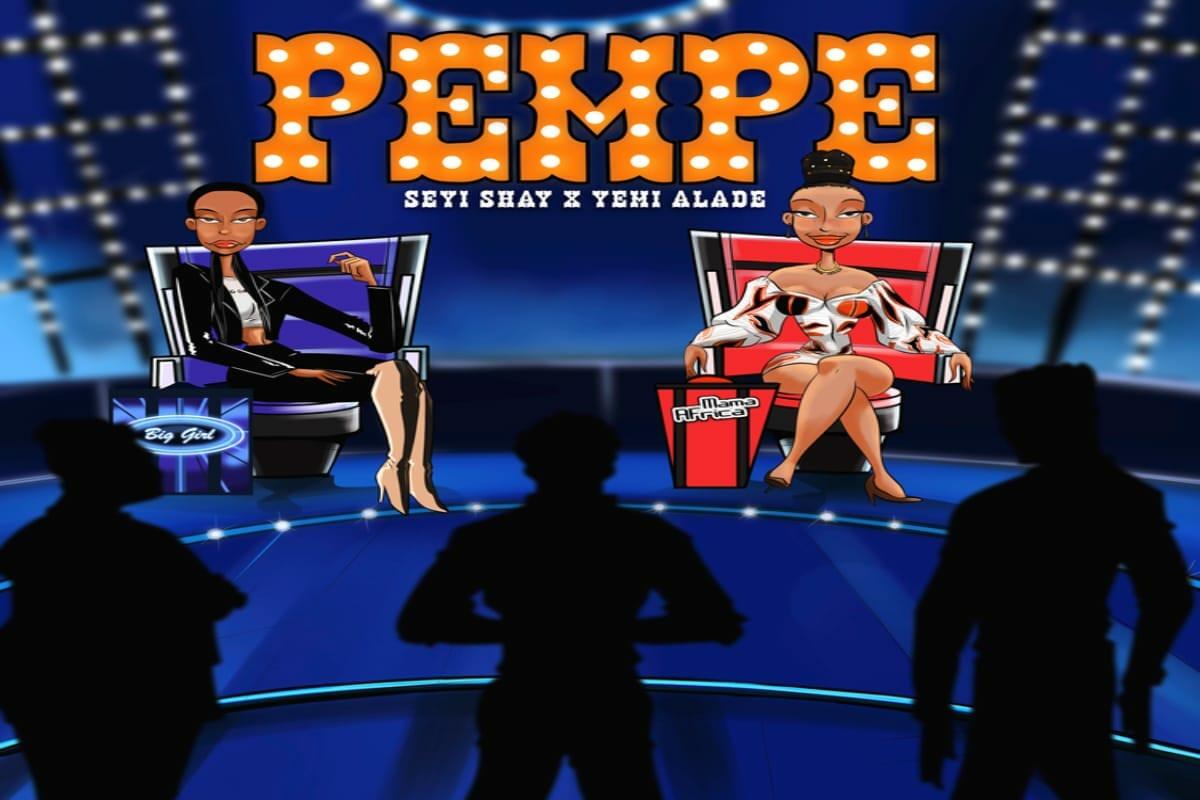 Seyi-Shay-ft-Yemi-Alade-Pempe