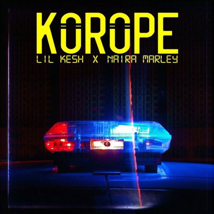 Lil-Kesh-feat.-Naira-Marley-–-Korope