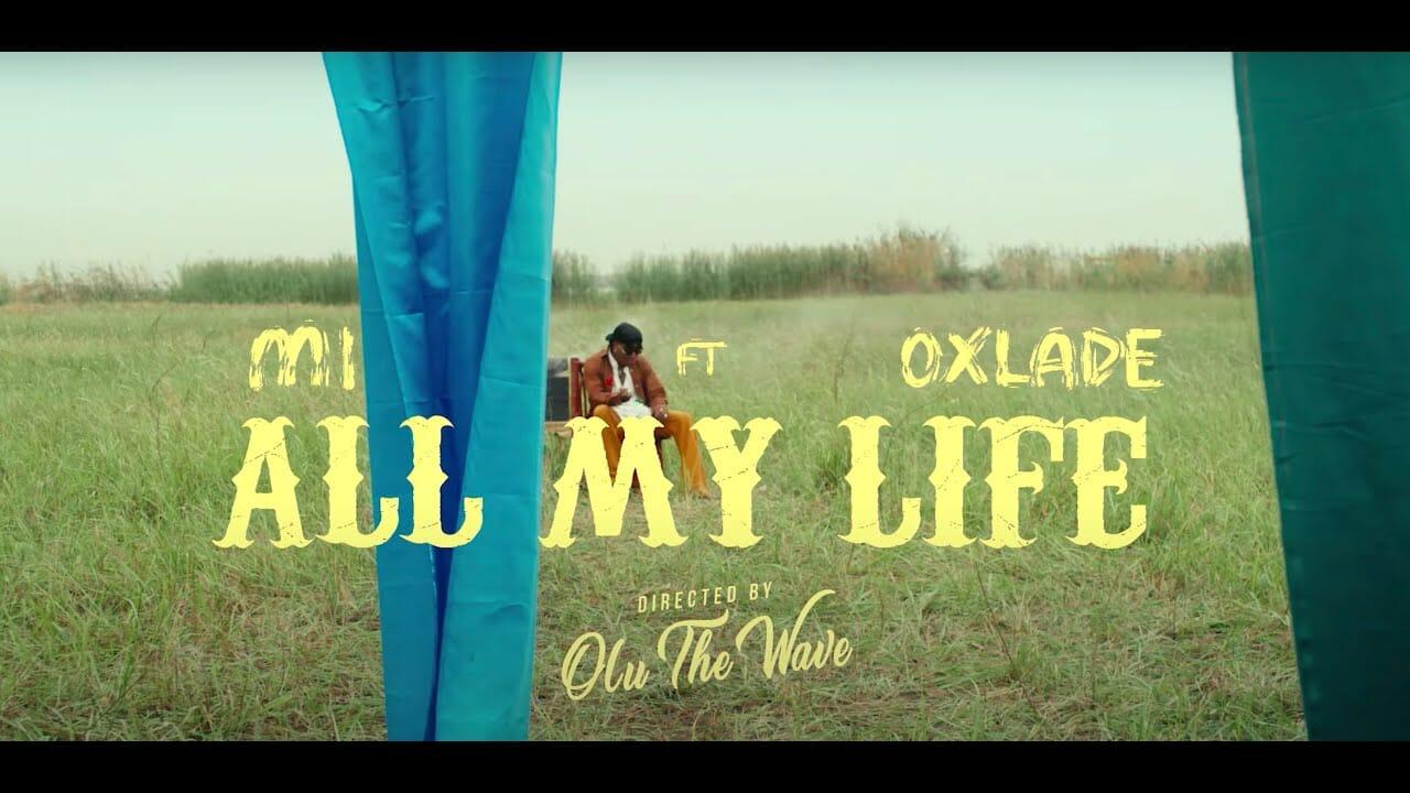 MI Abaga feat Oxlade - All my life