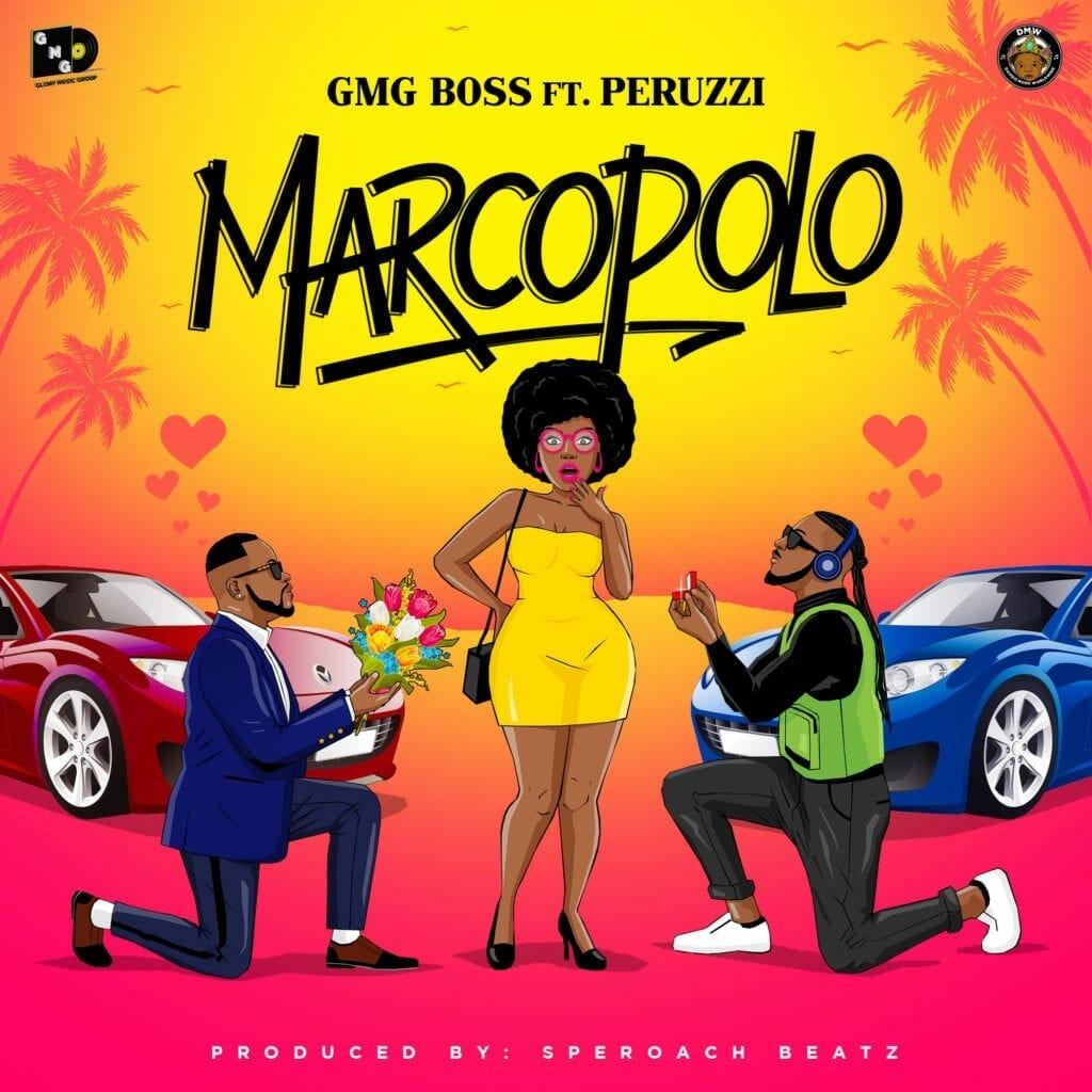 GMG Boss ft. Peruzzi – Marcopolo