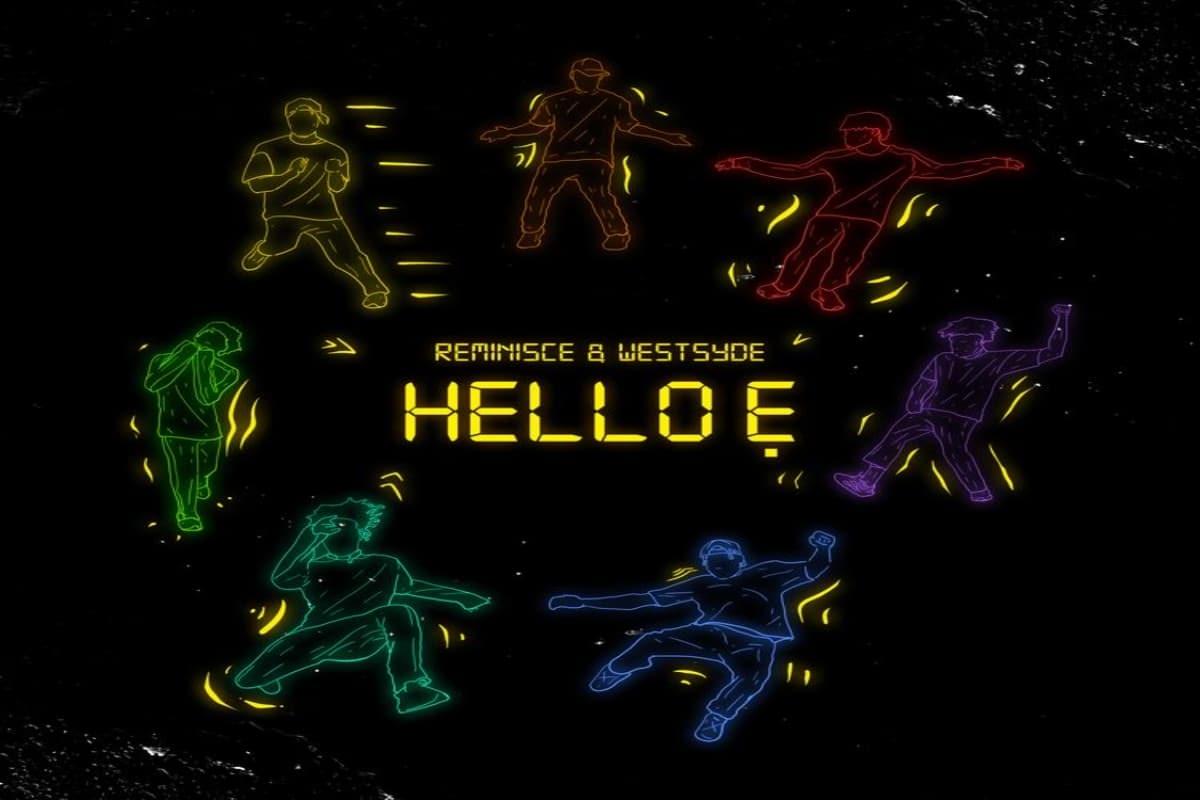 Reminisce ft. Westsyde – Hello E