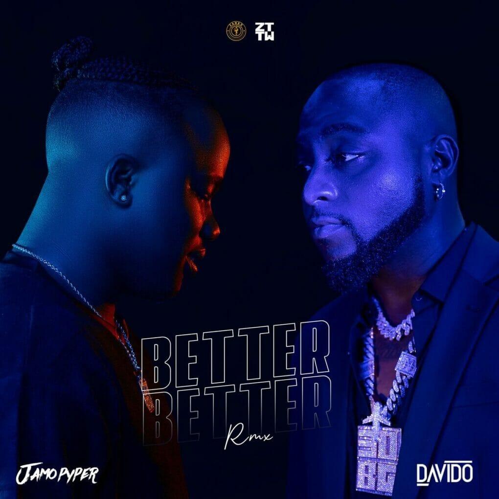 jamopyper-ft-davido-better-better-remix
