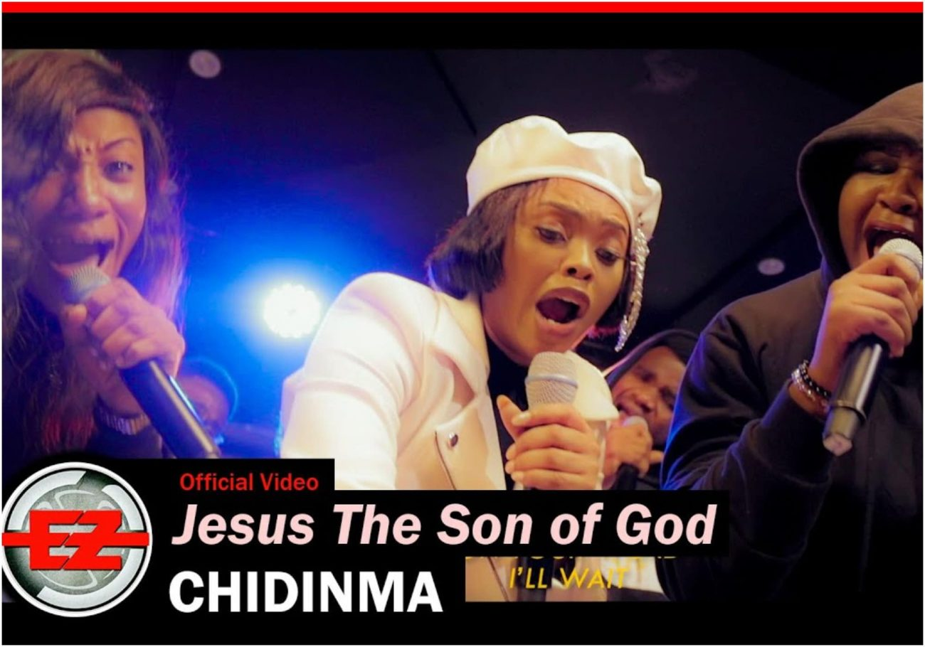 Chidinma & The Gratitude – Jesus The Son Of God