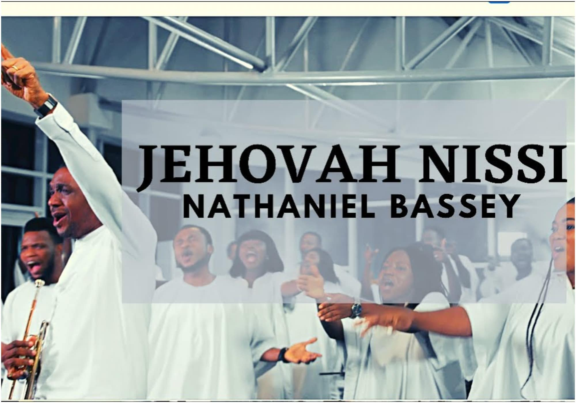 Nathaniel Bassey - Jehovah Nissi