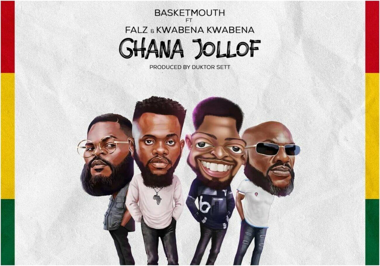 Basketmouth feat. Falz & Kwabena Kwabena – Ghana Jollof
