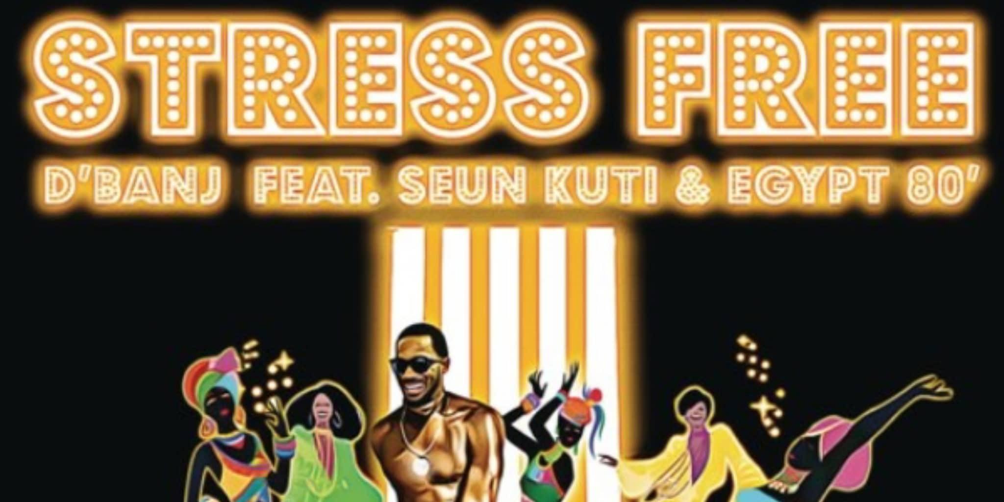 Music video: D'banj ft. Seun Kuti, Egypt 80 - Stress Free